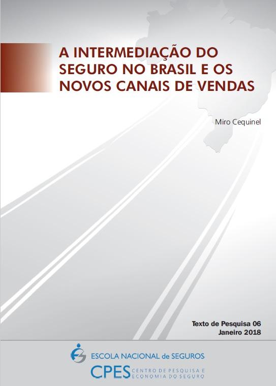 01005908c A Intermediação do Seguro no Brasil e os novos canais ...
